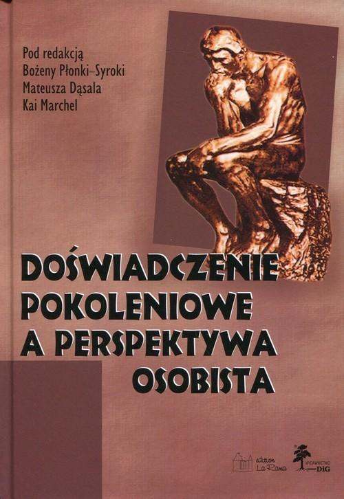 okładka Doświadczenie pokoleniowe a perspektywa osobista, Książka |