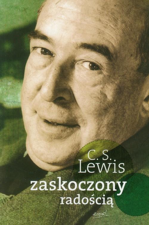 okładka Zaskoczony radością Moje wczesne lata, Książka | Clive Staples Lewis