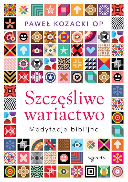 okładka Szczęśliwe wariactwo, Książka | Kozacki Paweł