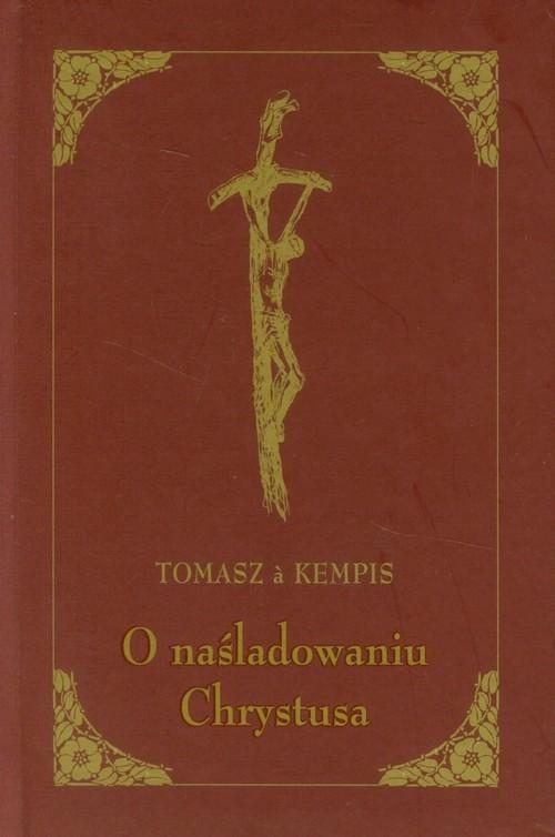 okładka O naśladowaniu Chrystusa, Książka | Kempis Tomasz
