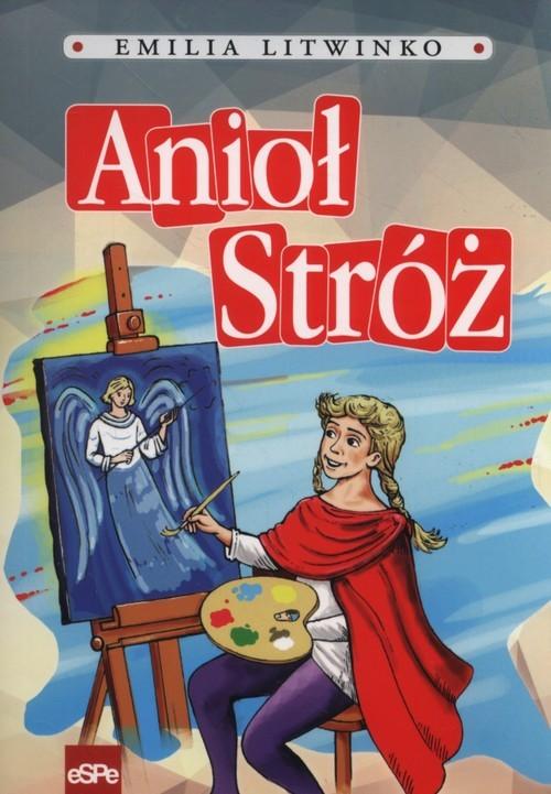 okładka Anioł stróż, Książka | Litwinko Emilia