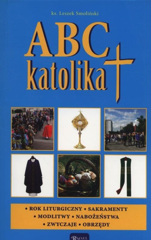 okładka ABC katolika, Książka | Smoliński Leszek