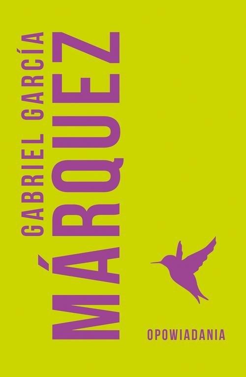 okładka Opowiadaniaksiążka      Gabriel Garcia Marquez