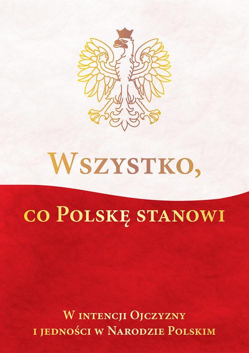 okładka Wszystko co Polskę stanowiksiążka |  | Ireneusz  Kępa Józefina Korpyś