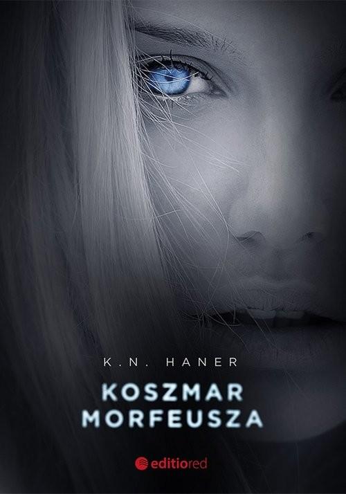 okładka Koszmar Morfeusza, Książka | K.N.  Haner