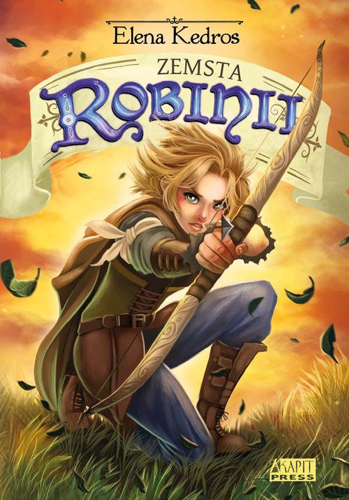 okładka Zemsta Robinii, Książka | Elena Kedros