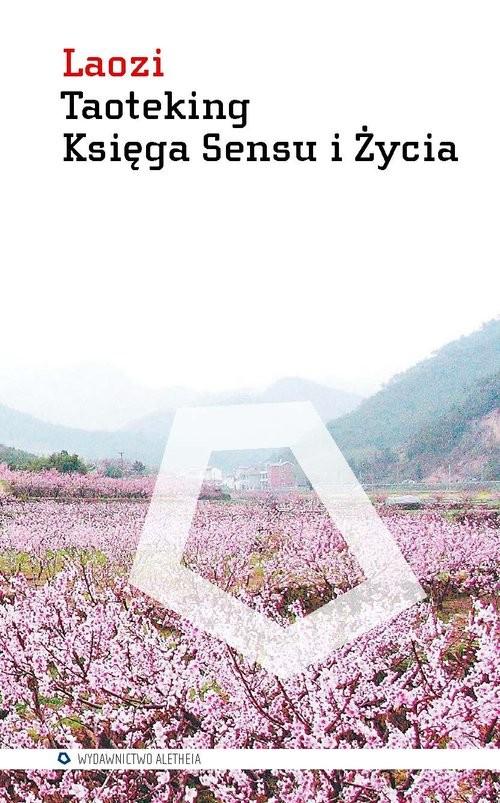 okładka Taoteking Księga Sensu i Życia, Książka | Laozi