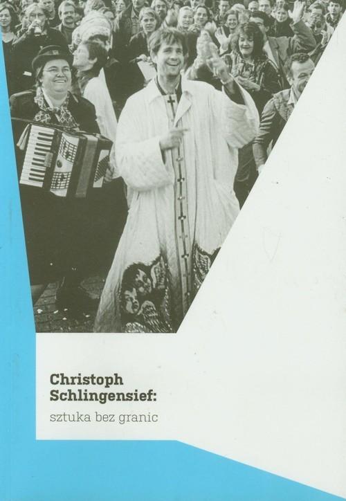 okładka Sztuka bez granic, Książka | Schlingensief Christoph