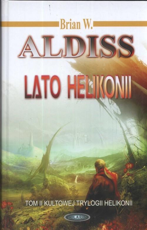 okładka Lato Helikonii, Książka | Brian W. Aldiss