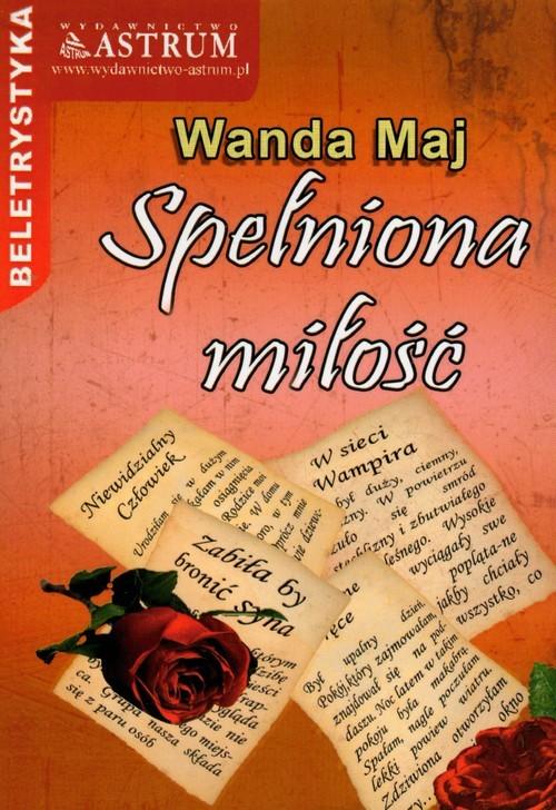 okładka Spełniona miłość, Książka | Maj Wanda