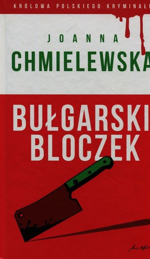 okładka Bułgarski bloczek, Książka | Chmielewska Joanna