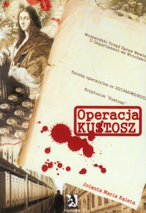 okładka Operacja Kustosz, Książka | Jolanta Maria Kaleta