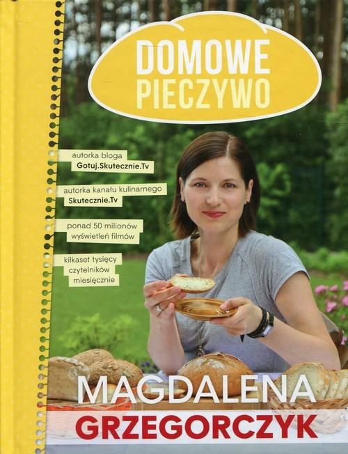 okładka Domowe pieczywo, Książka | Grzegorczyk Magdalena