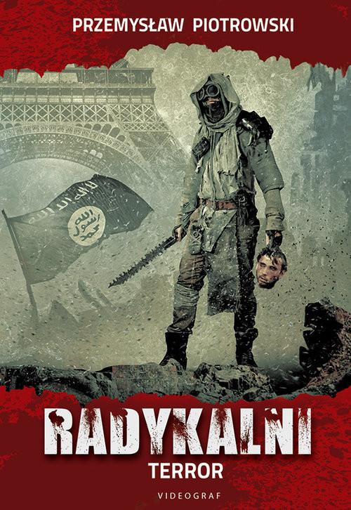 okładka Radykalni Terror, Książka | Piotrowski Przemysław