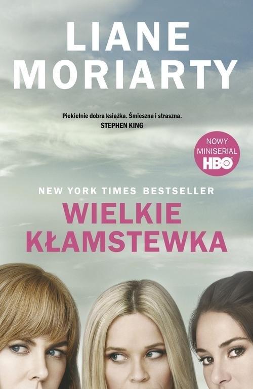 okładka Wielkie kłamstewkaksiążka      Liane Moriarty