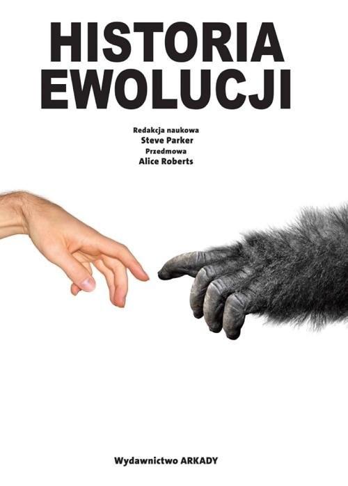 okładka Historia Ewolucji, Książka | Parker Steve, Roberts Alice
