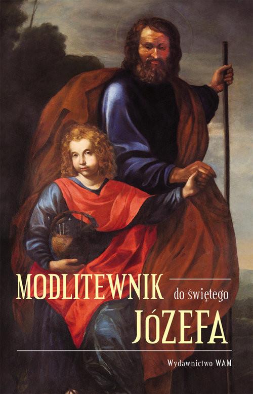 okładka Modlitewnik do świętego Józefa, Książka | Praca Zbiorowa