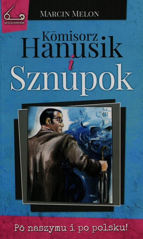 okładka Komisorz Hanusik i Sznupok, Książka   Melon Marcin
