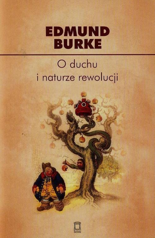 okładka O duchu i naturze rewolucji, Książka | Burke Edmund