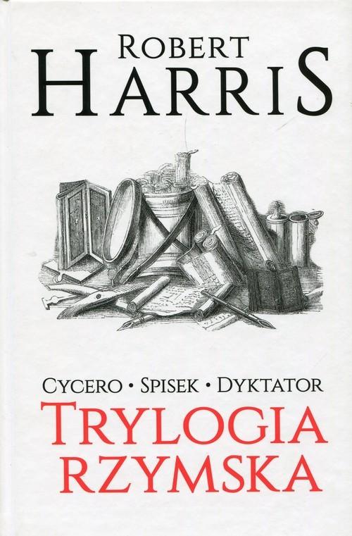 okładka Trylogia rzymska Cycero Spisek Dyktator, Książka | Harris Robert