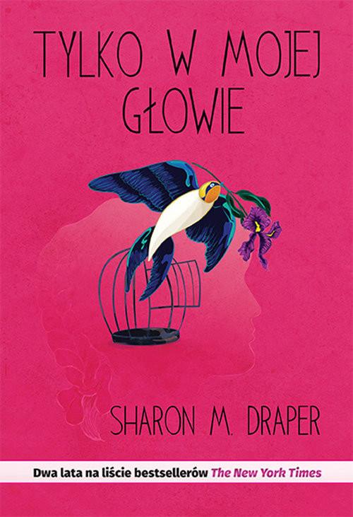 okładka Tylko w mojej głowie, Książka | M. Sharon Draper