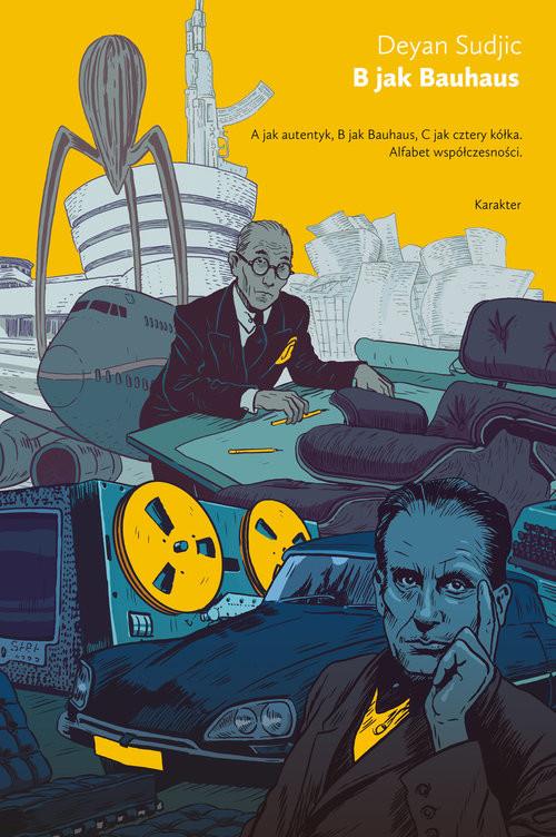okładka B jak Bauhausksiążka |  | Sudjic Deyan