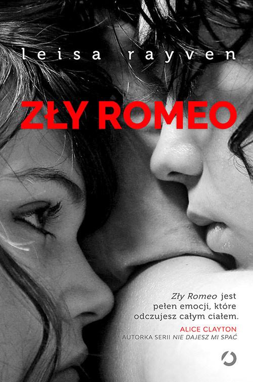 okładka Zły Romeo, Książka | Leisa Rayven