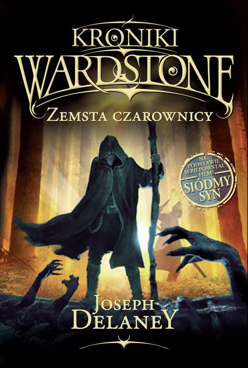 okładka Kroniki Wardstone Zemsta czarownicy, Książka   Delaney Joseph