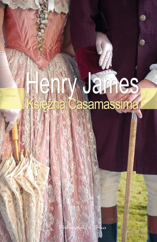okładka Księżna Casamassima, Książka | James Henry