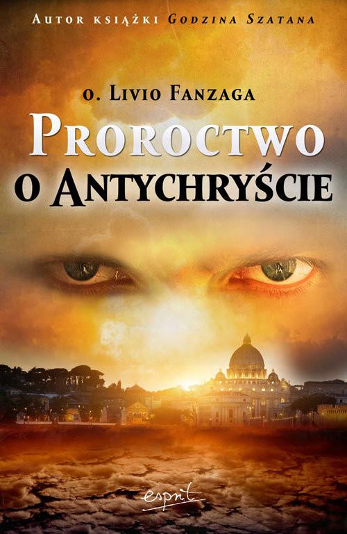 okładka Proroctwo o Antychryście, Książka | Fanzaga Livio