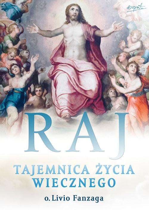 okładka Raj Tajemnica życia wiecznego, Książka | Fanzaga Livio