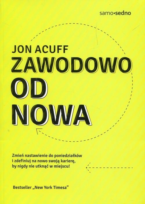 okładka Zawodowo od nowa, Książka | Acuff Jon