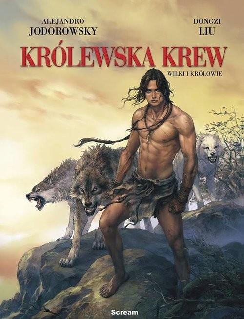 okładka Królewska krew Tom 3 Wilki i królowie, Książka | Praca Zbiorowa
