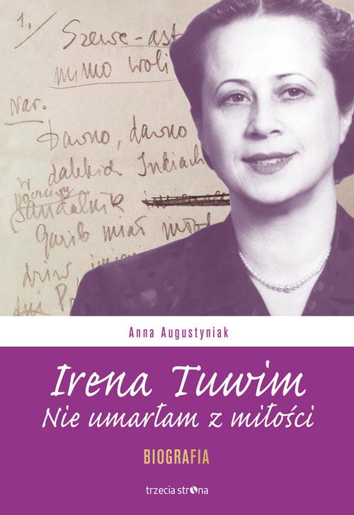 okładka Irena Tuwim Nie umarłam z miłości, Książka | Augustyniak Anna
