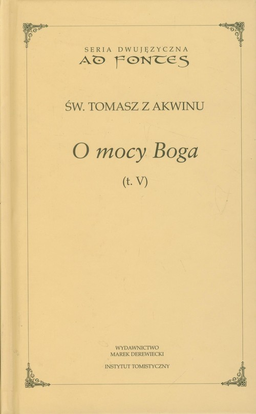 okładka O mocy Boga Tom 5 Seria dwujęzyczna, Książka | z Akwinu Tomasz