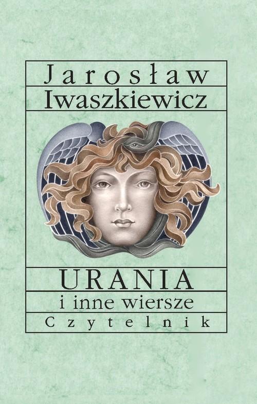 okładka Urania i inne wiersze, Książka   Jarosław Iwaszkiewicz
