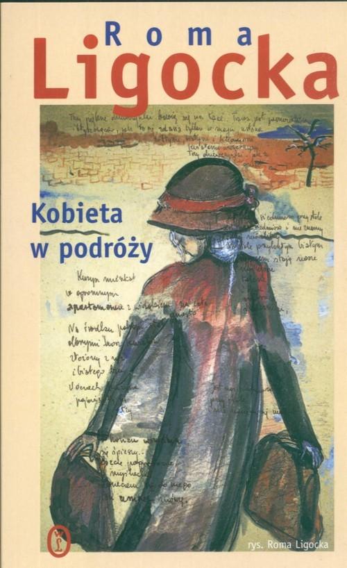 okładka Kobieta w podróży, Książka | Roma Ligocka