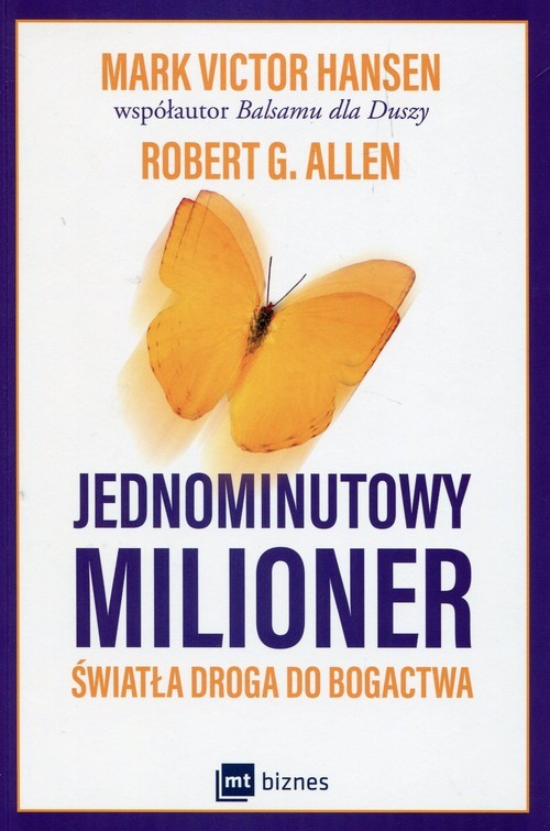 okładka Jednominutowy milioner Światła droga do bogactwaksiążka |  | Mark Victor Hansen, Robert G. Allen