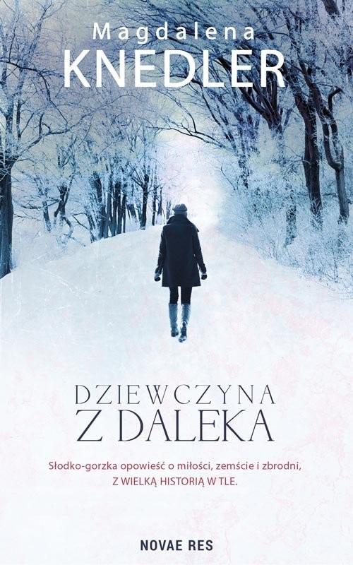 okładka Dziewczyna z daleka, Książka | Knedler Magdalena