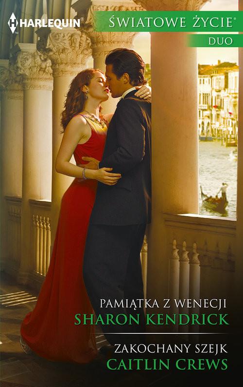 okładka Pamiątka z Wenecji / Zakochany szejkksiążka |  | Sharon Kendrick, Caitlin Crews