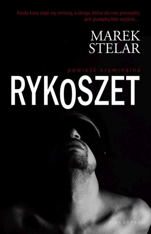 okładka Rykoszet, Książka | Stelar Marek