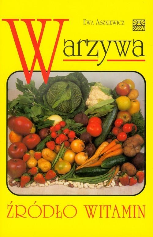 okładka Warzywa źródło witamin, Książka | Aszkiewicz Ewa