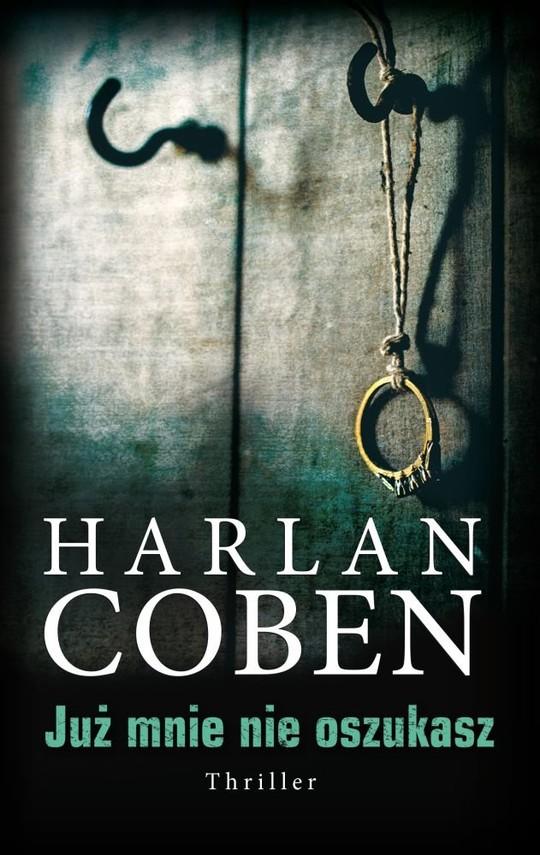 okładka Już mnie nie oszukasz, Książka | Harlan Coben