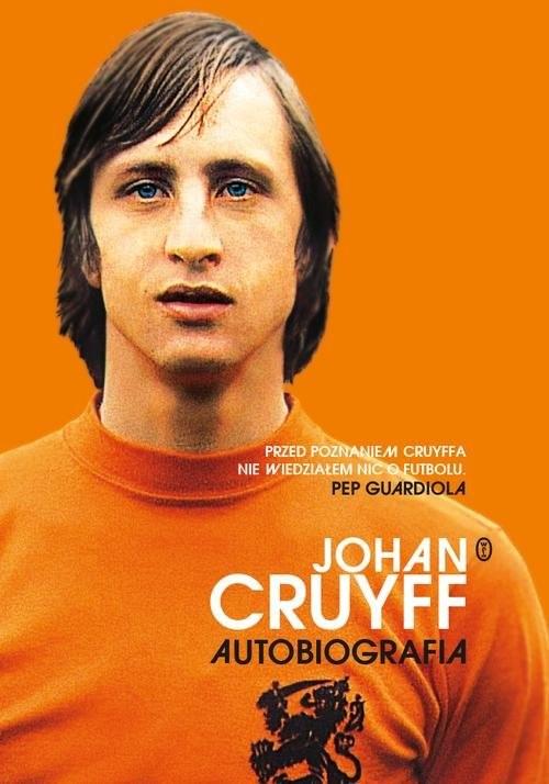 okładka Johan Cruyff. Autobiografiaksiążka |  | Cruyff Johan