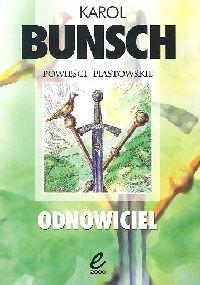 okładka Odnowicielksiążka      Bunsch Karol