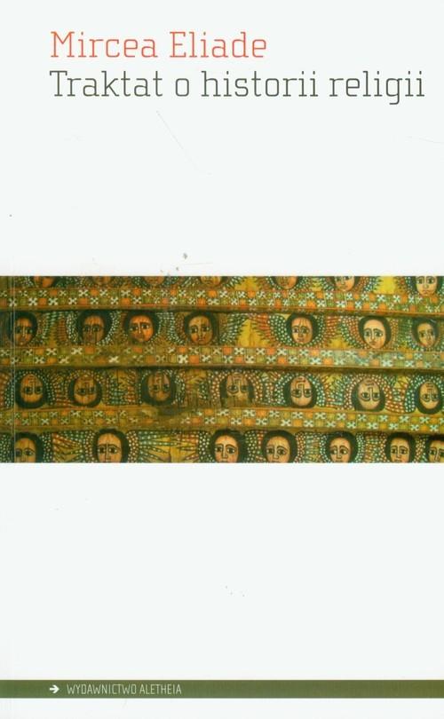 okładka Traktat o historii religii, Książka | Mircea Eliade