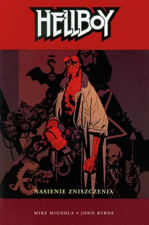 okładka Hellboy Nasienie zniszczenia, Książka | Byrne John