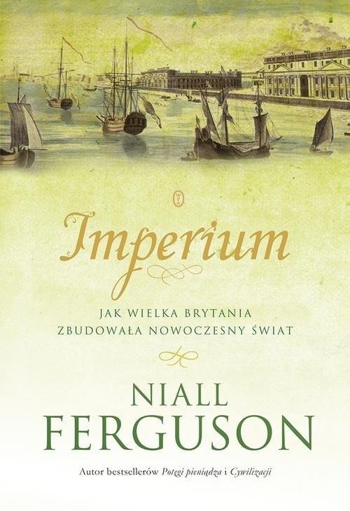 okładka Imperium, Książka | Niall Ferguson