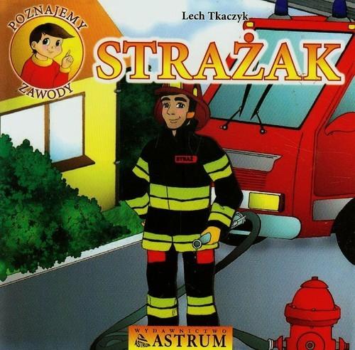 okładka Strażak + CD, Książka | Lech Tkaczyk