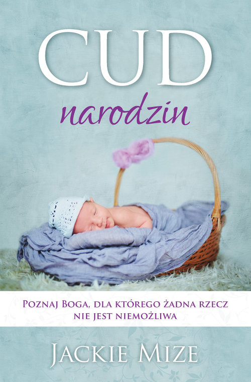 okładka Cud narodzin, Książka | Mize Jackie